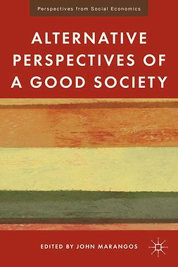 Marangos, John - Alternative Perspectives of a Good Society, ebook