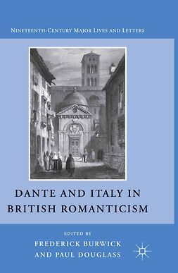 Burwick, Frederick - Dante and Italy in British Romanticism, e-bok