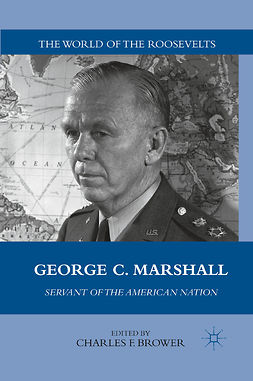 Brower, Charles F. - George C. Marshall, e-kirja
