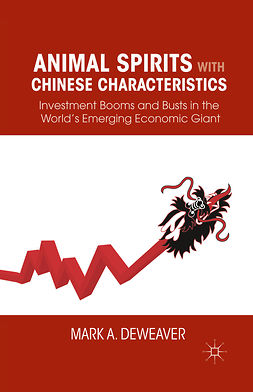 Weaver, Mark A. - Animal Spirits with Chinese Characteristics, ebook
