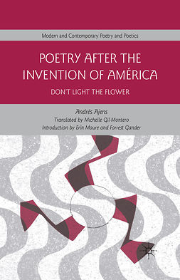 Ajens, Andrés - Poetry After the Invention of América, ebook