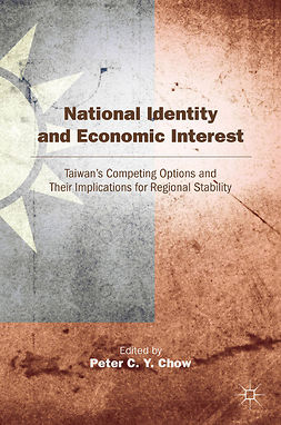 Chow, Peter C. Y. - National Identity and Economic Interest, e-kirja
