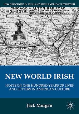 Morgan, Jack - New World Irish, e-kirja