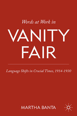 "Banta, Martha - Words at Work in <Emphasis Type=""Italic"">Vanity Fair</Emphasis>, ebook"