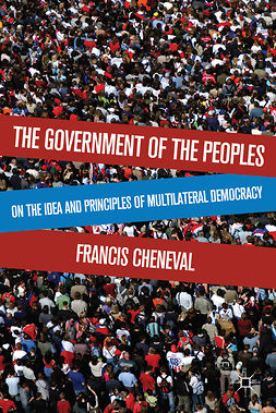 Cheneval, Francis - The Government of the Peoples, ebook