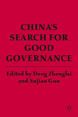 Guo, Sujian - China's Search for Good Governance, ebook
