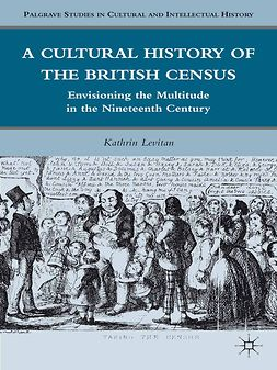 Levitan, Kathrin - A Cultural History of the British Census, ebook