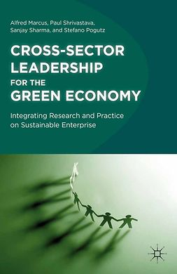 Marcus, Alfred - Cross-Sector Leadership for the Green Economy, ebook