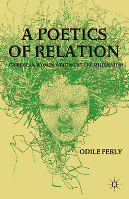 Ferly, Odile - A Poetics of Relation, e-kirja