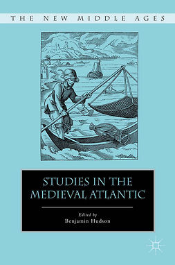 Hudson, Benjamin - Studies in the Medieval Atlantic, ebook