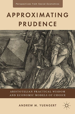Yuengert, Andrew M. - Approximating Prudence, ebook