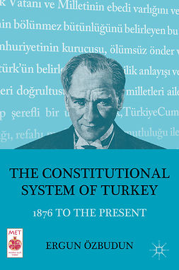 Özbudun, Ergun - The Constitutional System of Turkey, e-kirja