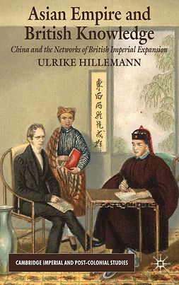 Hillemann, Ulrike - Asian Empire and British Knowledge, ebook