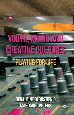 Bloustien, Geraldine - Youth, Music and Creative Cultures, ebook