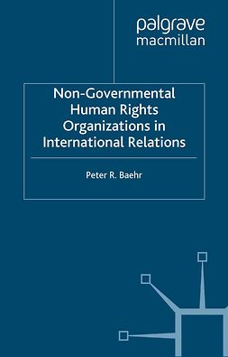 Baehr, Peter R. - Non-Governmental Human Rights Organizations in International Relations, ebook