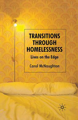 McNaughton, Carol - Transitions Through Homelessness, e-kirja