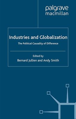 Jullien, Bernard - Industries and Globalization, ebook