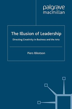 Ibbotson, Piers - The Illusion of Leadership, e-bok