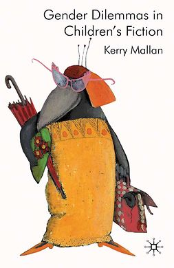 Mallan, Kerry - Gender Dilemmas in Children's Fiction, ebook