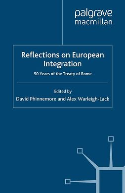Phinnemore, David - Reflections on European Integration, e-bok
