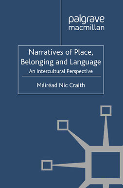 Craith, Máiréad Nic - Narratives of Place, Belonging and Language, e-kirja