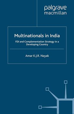Nayak, Amar K. J. R. - Multinationals in India, e-kirja