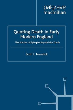 Newstok, Scott L. - Quoting Death in Early Modern England, ebook
