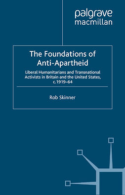 Skinner, Rob - The Foundations of Anti-Apartheid, ebook