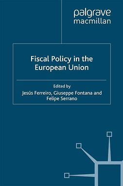 Ferreiro, Jesús - Fiscal Policy in the European Union, ebook