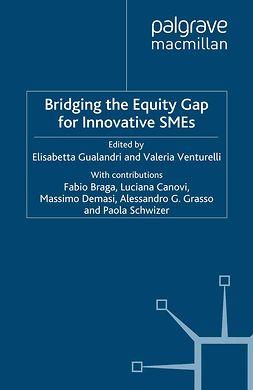 Gualandri, Elisabetta - Bridging the Equity Gap for Innovative SMEs, e-bok
