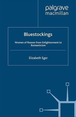 Eger, Elizabeth - Bluestockings, ebook