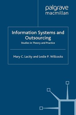 Lacity, Mary C. - Information Systems and Outsourcing, ebook