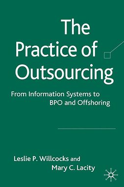 Lacity, Mary C. - The Practice of Outsourcing, ebook