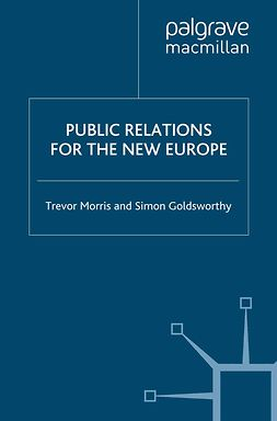 Goldsworthy, Simon - Public Relations for the New Europe, ebook