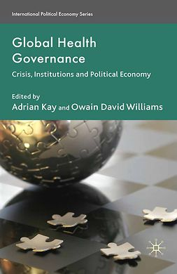 Kay, Adrian - Global Health Governance, ebook