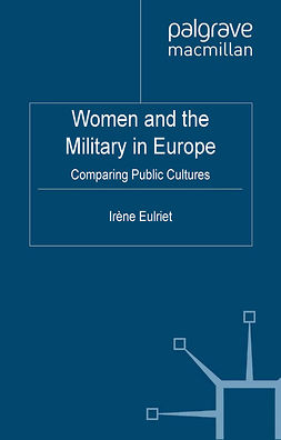 Eulriet, Irène - Women and the Military in Europe, ebook