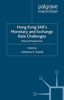 Schenk, Catherine R. - Hong Kong SAR's Monetary and Exchange Rate Challenges, ebook