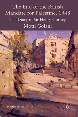 Golani, Motti - The End of the British Mandate for Palestine, 1948, ebook