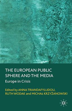 Krzyżanowski, Michał - The European Public Sphere and the Media, ebook