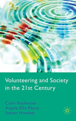 Howlett, Steven - Volunteering and Society in the 21st Century, e-bok