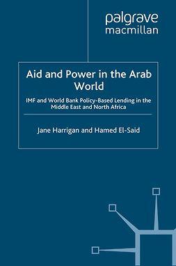 El-Said, Hamed - Aid and Power in the Arab World, e-kirja