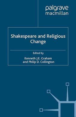 Collington, Philip D. - Shakespeare and Religious Change, ebook