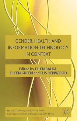 Balka, Ellen - Gender, Health and Information Technology in Context, ebook