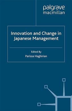 Haghirian, Parissa - Innovation and Change in Japanese Management, ebook