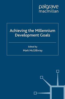 McGillivray, Mark - Achieving the Millennium Development Goals, e-bok
