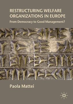 Mattei, Paola - Restructuring Welfare Organizations in Europe, ebook