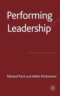 Dickinson, Helen - Performing Leadership, ebook