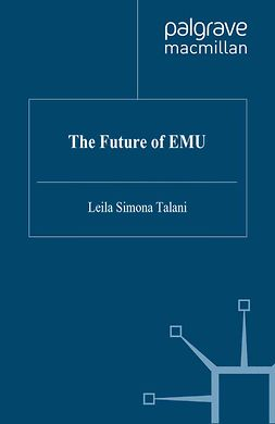 Talani, Leila Simona - The Future of EMU, ebook