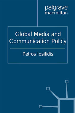 Iosifidis, Petros - Global Media and Communication Policy, ebook