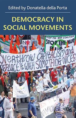 Porta, Donatella - Democracy in Social Movements, ebook